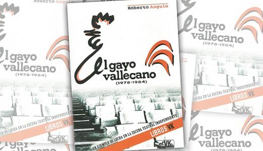 Por fin un libro sobre la historia de El Gayo Vallecano