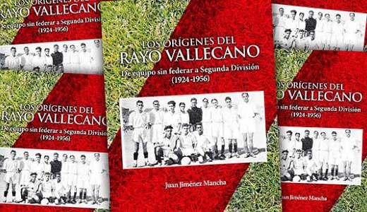 Vuelve el libro 'Los orígenes del Rayo Vallecano' de Juan Jiménez Mancha