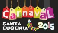 Santa Eugenia recupera el Carnaval 2015
