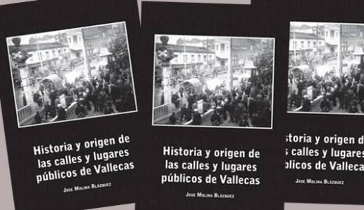 """""""Historia y origen de las calles y lugares públicos de Vallecas"""""""