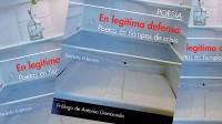 """Presentación del libro """"En legítima defensa. Poetas en tiempo de crisis"""""""